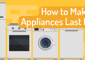 Make Your Appliances Last Longer